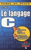 Loïc Fieux - Le langage C.