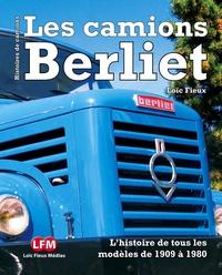Loïc Fieux - Les camions Berliet.