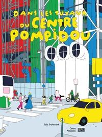 Loïc Froissart - Dans les tuyaux du Centre Pompidou.