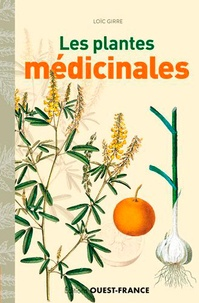 Loïc Girre - Les plantes médicinales.