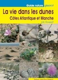 Histoiresdenlire.be La vie dans les dunes - Côtes Atlantique et Manche Image