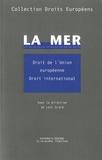 Loïc Grard - La mer - Droit de l'Union européenne, droit international.