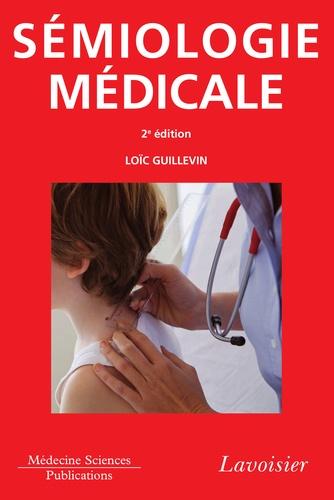 Loïc Guillevin - Sémiologie médicale.