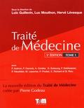 Loïc Guillevin et Luc Mouthon - Traité de médecine - Tome 1.