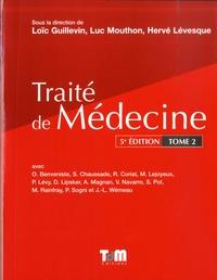 Loïc Guillevin et Luc Mouthon - Traité de Médecine - Tome 2.