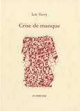 Loïc Herry - Crise de manque.