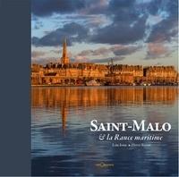 Loïc Josse et Hervé Ronné - Saint-Malo & la Rance maritime.