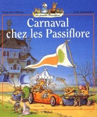 Loïc Jouannigot et Geneviève Huriet - Carnaval chez les Passiflore.