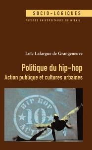 Téléchargez des ebooks complets gratuitement Politique du hip-hop  - Action publique et cultures urbaines in French RTF CHM PDF