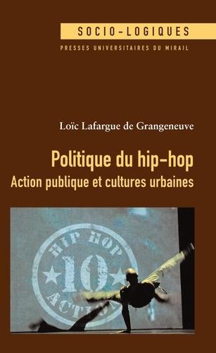 Politique du hip-hop. Action publique et cultures urbaines