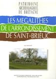 Loïc Langouët - Les mégalithes de l'arrondissement de Saint-Brieuc.