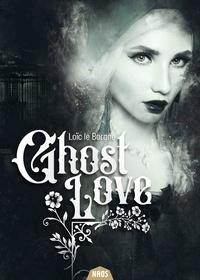 Loïc Le Borgne - Ghost Love.