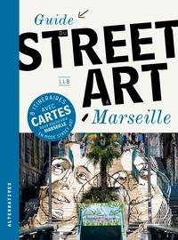 Loïc Le Bouar - Guide du street art à Marseille.