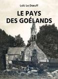 Loïc Le Doeuff - Le pays des goélands - Le Bien-assis.