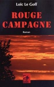 Loïc Le Goff - Rouge campagne.
