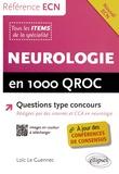 Loïc Le Guennec - Neurologie en 1000 QROC.