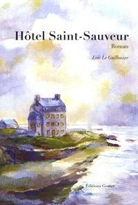 Loïc Le Guillouzer - Hôtel Saint-Sauveur.