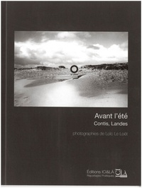 Loïc Le Loët - Avant l'été contis, Landes.