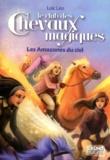 Loïc Léo - Le club des chevaux magiques Tome 1 : Les Amazones du ciel.