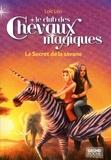 Loïc Léo - Le club des chevaux magiques Tome 8 : Le Secret de la savane.
