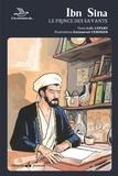 Loïc Lepart et Emmanuel Cerisier - Ibn Sina - Le prince des savants.