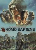 Loïc Malnati et André Chéret - Homo Sapiens ; Le sacre de l'homme - Pack 2 volumes.