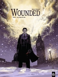 Loïc Malnati - Wounded Tome 2 : Les Limbes de Jack.
