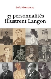 Loic Mansencal - 33 PERSONNALITÉS ILLUSTRENT LANGON.