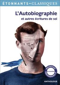 Loïc Marcou - L'Autobiographie et autres écritures de soi.