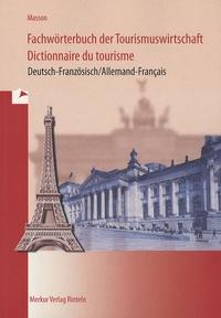 Loïc Masson - Dictionnaire du tourisme - Edition bilingue français-allemand.