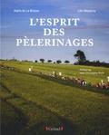Loïc Mazalrey et Gaële de La Brosse - Esprit des pélerinages.