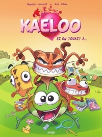 Loïc Nicoloff et  Jezz - Kaeloo - Tome 1.