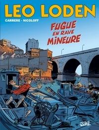 Loïc Nicoloff et Serge Carrère - Léo Loden Tome 26 : Fugue en rave mineur.