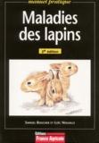 Loïc Nouaille et Samuel Boucher - Maladies des lapins.