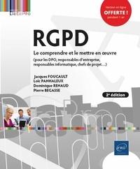 Loïc Panhaleux et Dominique Renaud - RGPD - Le comprendre et le mettre en oeuvre.