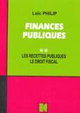 Loïc Philip - Finances publiques - Tome 2, Les recettes publiques, le droit fiscal, édition 2000.