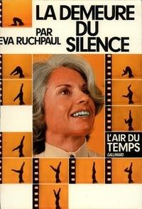 Loïc Philip et Eva Ruchpaul - La Demeure du silence - Entretiens avec Anne Philipe.