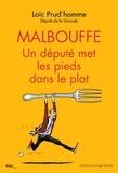Loïc Prud'homme - Malbouffe, un deputé met les pieds dans le plat.