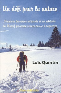 Un défi pour la nature - Première traversée intégrale en solitaire du massif jurassien franco-suisse à raquettes.pdf