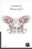 Loïc Rébénaque et Aurélie Teisseidre - Preuve par 3.