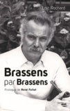 Loïc Rochard - Brassens par Brassens.