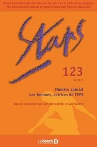 Loïc Szerdahelyi et Luc Robène - Staps N° 123/2019-1 : Les femmes, actrices de l'EPS.