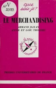 Loïc Troadec et Armand Dayan - Le merchandising.