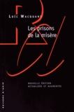 Loïc Wacquant - Les prisons de la misère.