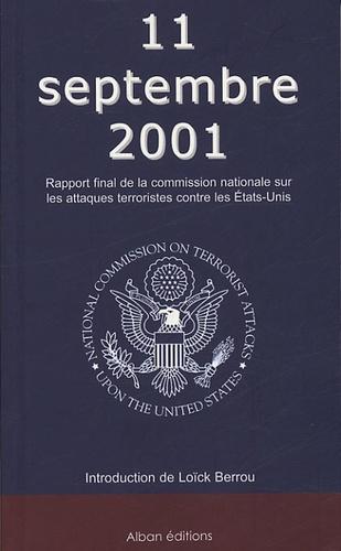 Loïck Berrou - 11 septembre 2001 - Rapport final de la Commission nationale sur les attaques terroristes contre les Etats-Unis.
