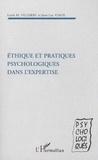 Loick M. Villerbu - Éthique et pratiques psychologiques dans l'expertise.