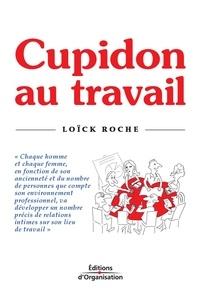 Loïck Roche - Cupidon au travail.