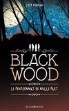 Lois Duncan - Blackwood, le pensionnat de nulle part - - Bientôt au cinéma sous le titre DOWN A DARK HALL.