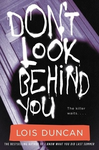 Lois Duncan - Don't Look Behind You.