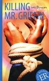 Lois Duncan - Killing Mr. Griffin.